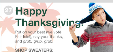 Happy Thanksgiving. | SHOP SWEATERS: