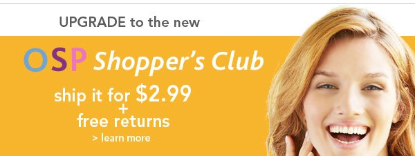 Upgrade to the New Shopper's Club!