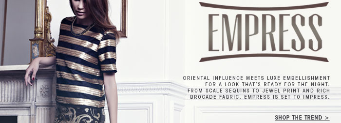 Empress Shop the Trend