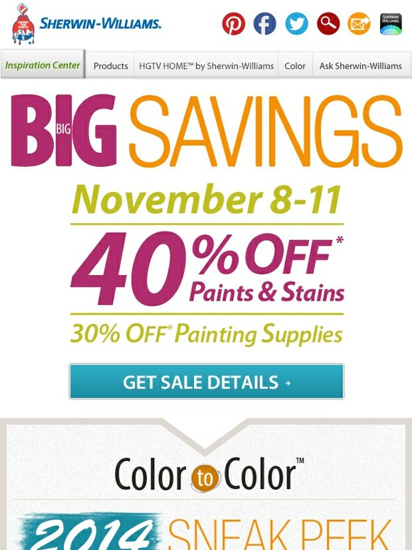 Sherwin Williams Home Big Big Savings 40 Off Paints