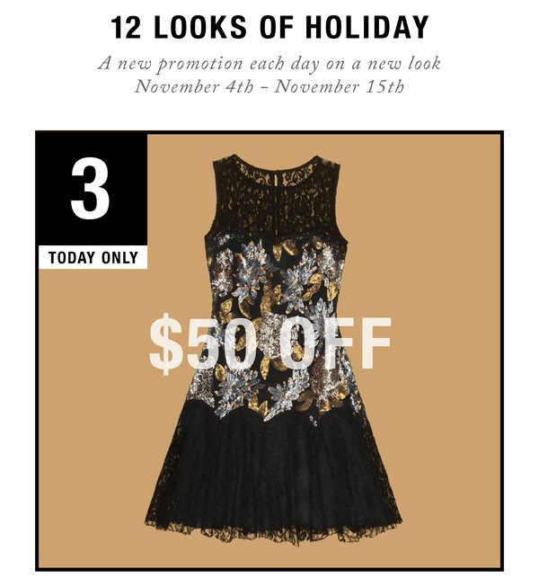 12 Looks of Holiday. Day 3: $50 Off