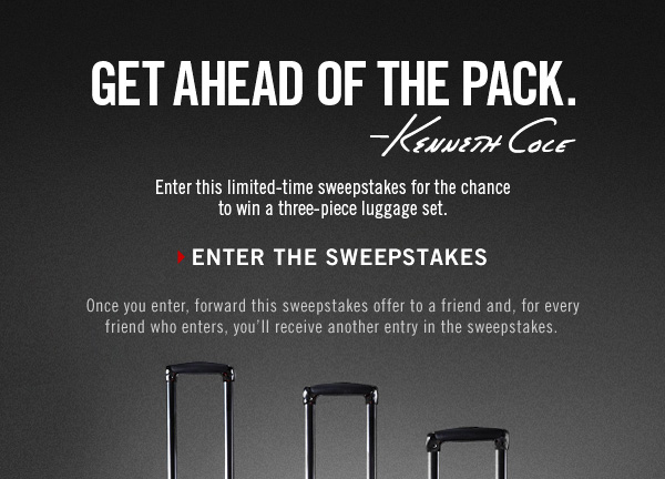 GET AHEAD OF THE PACK. › ENTER THE SWEEPSTAKES