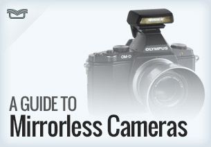 A Guide to Mirrorless Cameras