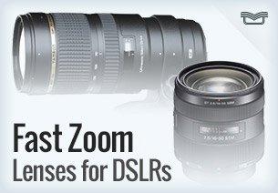 Fast Zoom Lenses for DSLRs