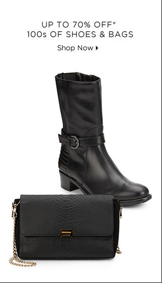 Up To 70% Off* 100s Of Shoes & Bags