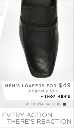 MEN'S LOAFFERS FOR $49 (originally $98) + SHOP MEN'S