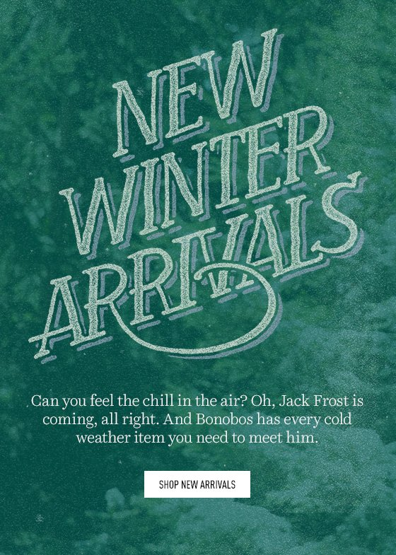 Winter New Arrivals