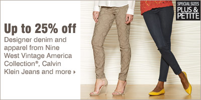 Up to 25% off designer denim and apparel from Nine West Vintage America Collection®, Calvin Klein Jeans and more.