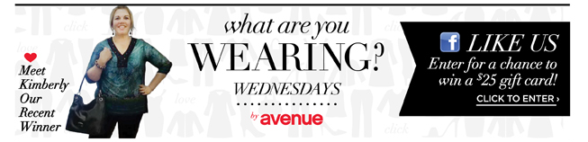 What Are You Wearing? Like Us On Facebook & Enter For A Chance To Win a $25 Gift Card!