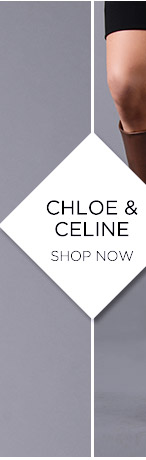 Chloe & Celine. Shop Now