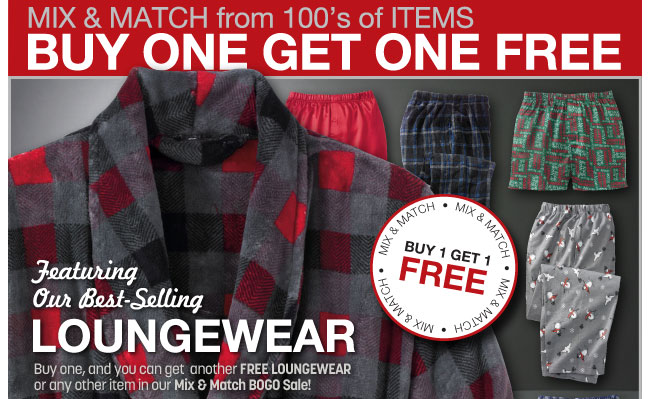 buy one get one free - mix and match from 100's of items - featuring our best selling loungewear - click the link below