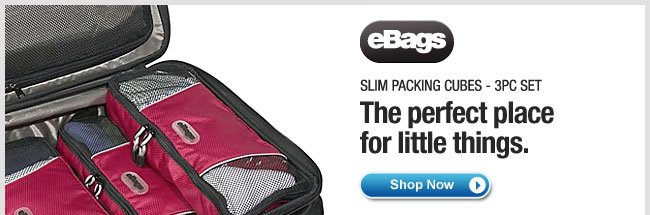 eBags Slim Packing Cubes. Shop Now >