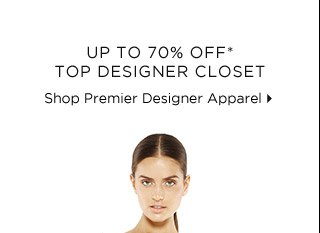 Up To 70% Off* Top Designer Closet