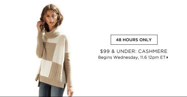 $99 & Under: Cashmere...Shop Now