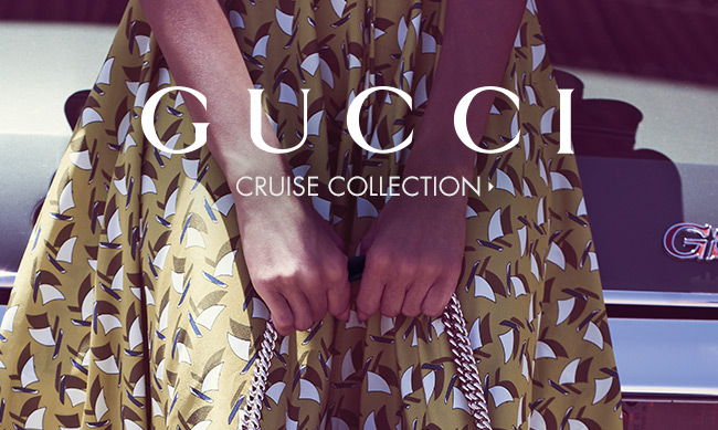 Gucci Cruise Collection