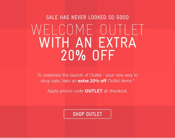 Welcome Outlet With 20% Off*