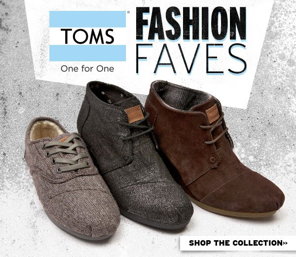 TOMS Fashion Faves