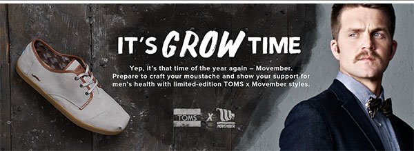 Grow Time is Now: Movember!