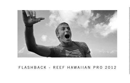 Flashback - 2012 Reef Hawaiian Pro