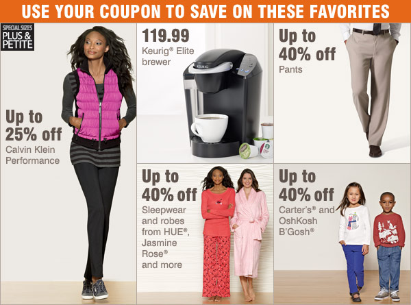 Use your coupon to save on these favorites!