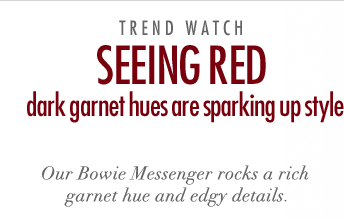Seeing Red - Dark garnet hues are sparking up style