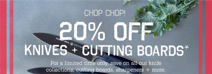 Chop Chop! 20% Off Knives + Cutting Boards