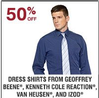 50% off Dress shirts from Geoffrey Beene®, Kenneth Cole Reaction®, Van  Heusen®, and Izod® Shop now.