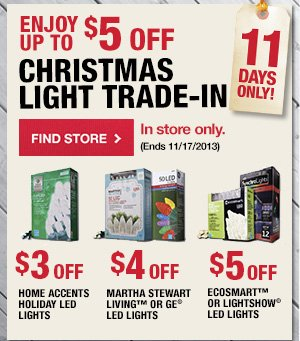 Enjoy up to $5 OFF Christmas Light Trade In