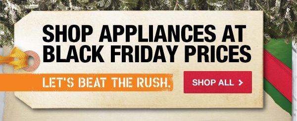 Shop Appliances at Black Friday Prices