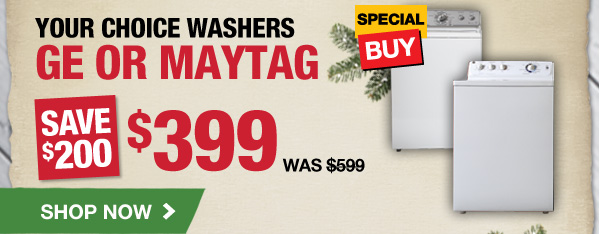 Your Choice Washers GE or Maytag
