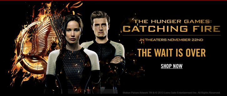 THE HUNGER GAMES: CATCHING FIRE - SHOP NOW