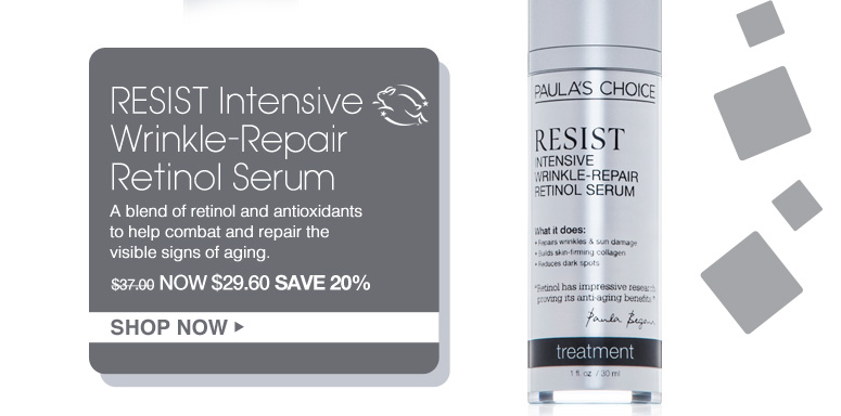Leaping bunny RESIST Intensive Wrinkle-Repair Retinol Serum  A blend of retinol and antioxidants to help combat and repair the visible signs of aging. Was $37.00 Now $29.60 Shop Now>>