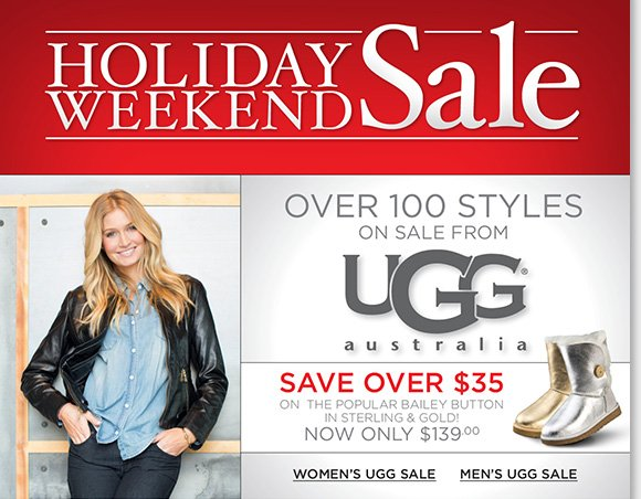 Shop over 100 great UGG® Australia styles, including the Bailey Button in sterling and gold and save during our Holiday Weekend Sale. Plus, find NEW markdowns and additional savings on great styles from Dansko, ABEO, ECCO and more. Shop now for the best selection online and in stores at The Walking Company.