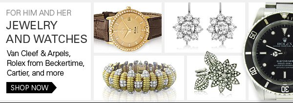 Jewelry and Watches for him and her