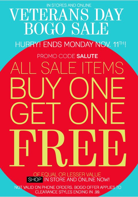 ONLINE & IN STORES NOW! All Clearance Styles - Buy One, Get One Free. Hurry, Ends November 11