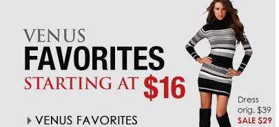SHOP Venus Favorites starting at $16