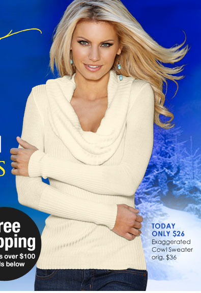 Today Only - Exaggerated Cowl Neck Sweater, originally $36, NOW just $26.