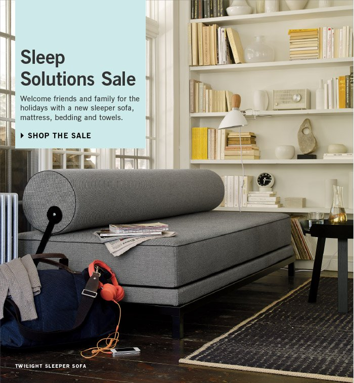 Sleep Solutions Sale. Welcome friends and family for the holidays with a new sleeper sofa, mattress, bedding and towels. SHOP THE SALE