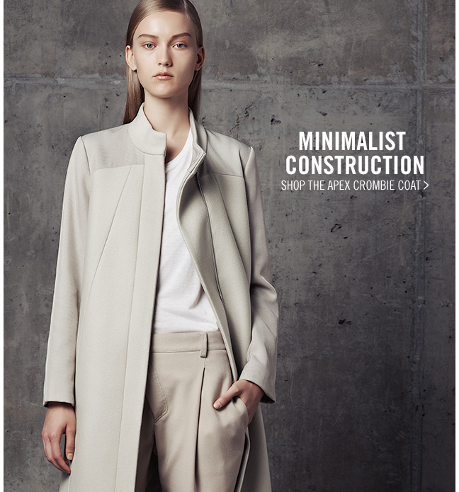 MINIMALIST CONSTRUCTION - SHOP the Apex Crombie Coat >