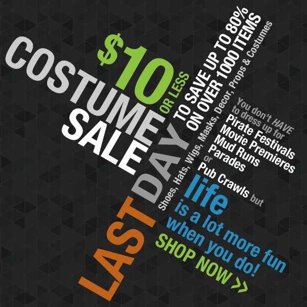 Last Day of the $10 Costume Sale