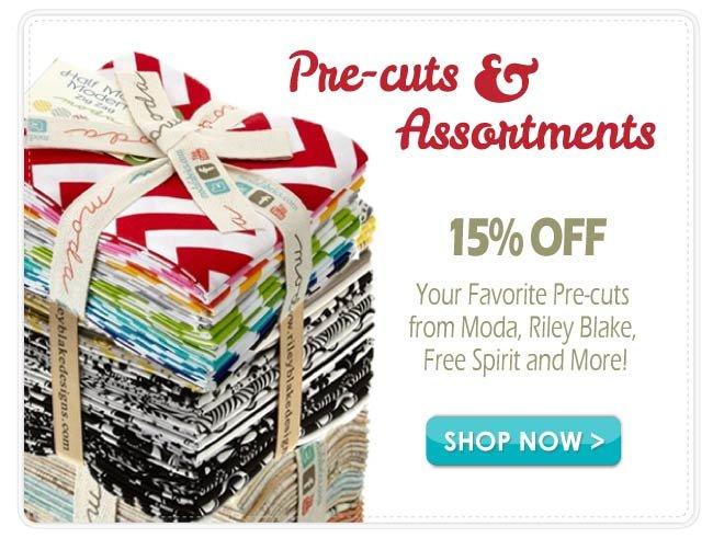 15% off Pre-cuts and Assortments