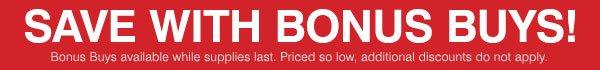Save with Bonus Buys!