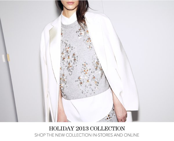 Shop the Holiday 2013 Collection In-Stores and Online