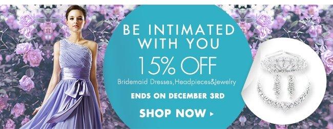 Bridesmaid Accessory 15% Off