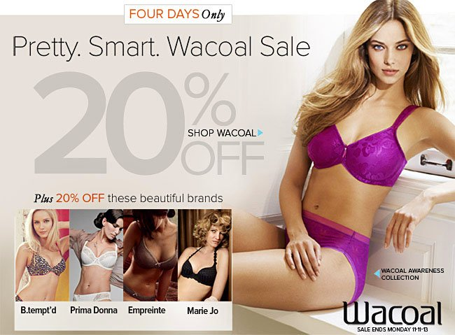 Wacoal Sale. Ends 11-11-2013.
