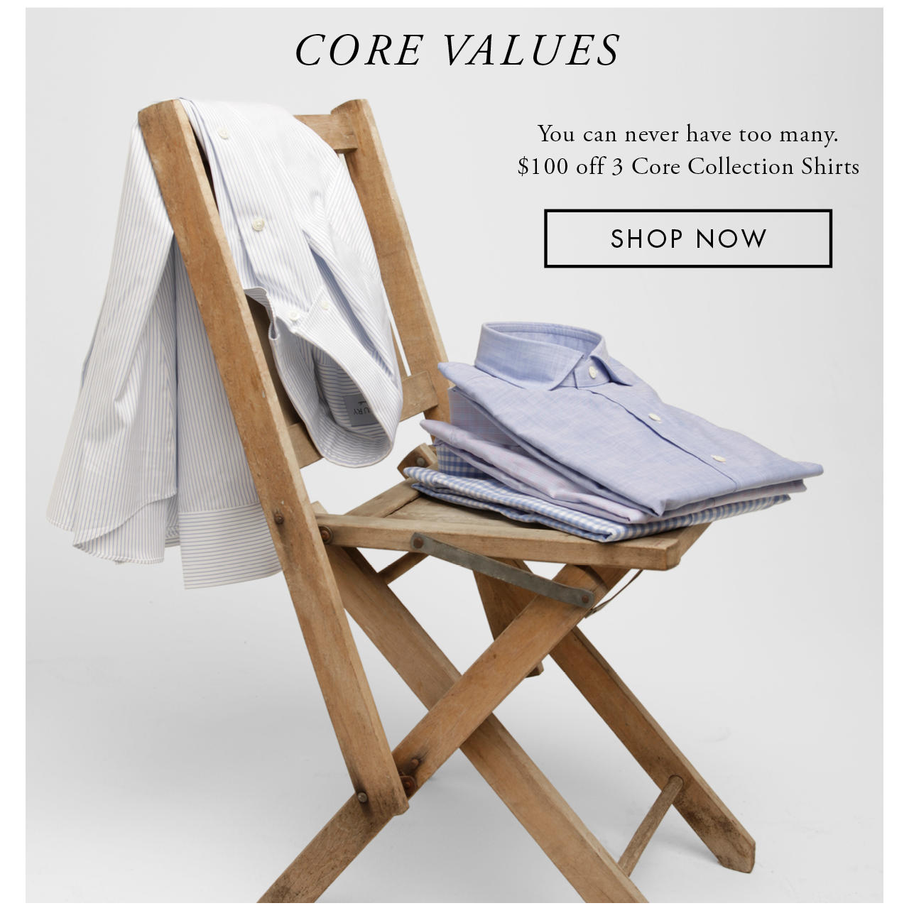 Take $100 off 3 Core Collection Shirts