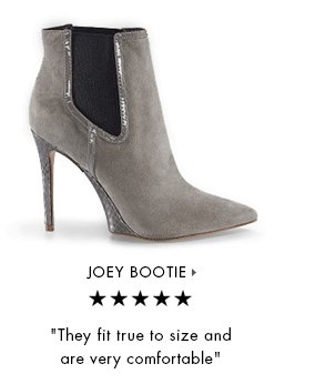 JOEY BOOTIE » | They fit true to size and are very comfortable