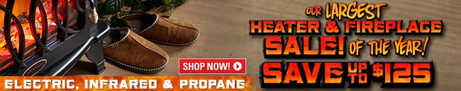 Sportsman's Guide's Our Largest Heater & Fireplace Sale! Save Up To $125! New Items Added...