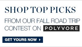 SHOP TOP PICKS FROM OUR FALL ROAD TRIP CONTEST ON POLYVORE