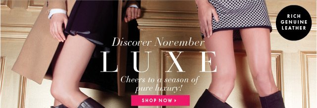 Discover November Luxe - Cheers To A Season Of Pure Luxury - Shop Now